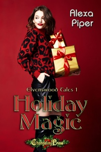 Holiday Magic (Elvenswood Tales #1) by Alexa Piper
