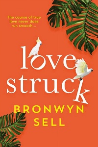 Lovestruck by Bronwyn Sell