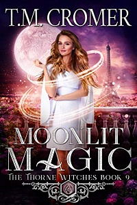 Moonlit Magic (The Thorne Witches, #9) by T.M. Cromer