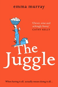 The Juggle by Emma Murray