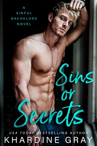 Sins or Secrets (Sinful Bachelors #1) by Khardine Gray