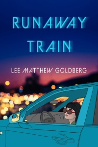 Runaway Train (Runaway Train #1) by Lee Matthew Goldberg