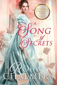 A Song of Secrets (Spirited Spinsters #1) by Robyn Chalmers