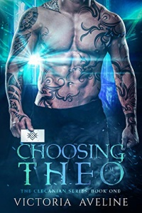 Choosing Theo (Clecanian #1) by Victoria Aveline