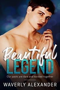 Beautiful Legend by Waverly Alexander