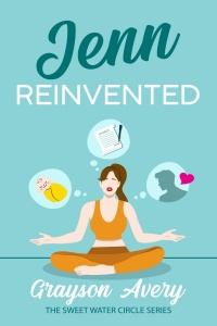 Jenn Reinvented (The Sweet Water Circle #2) by Grayson Avery
