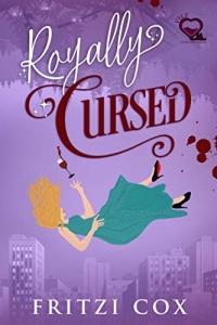 Royally Cursed (V.I.L.F. #2) by Fritzi Cox