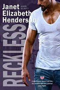 Reckless (Benson Security, #1) by Janet Elizabeth Henderson