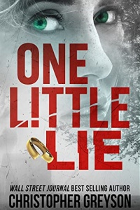 One Little Lie by Christopher Greyson
