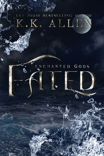 Fated by (Enchanted Gods #2) K.K. Allen
