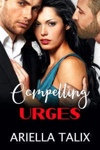 Compelling Urges by Ariella Talix