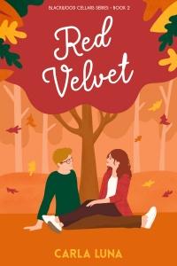 Red Velvet (Blackwood Cellars #2) by Carla Luna