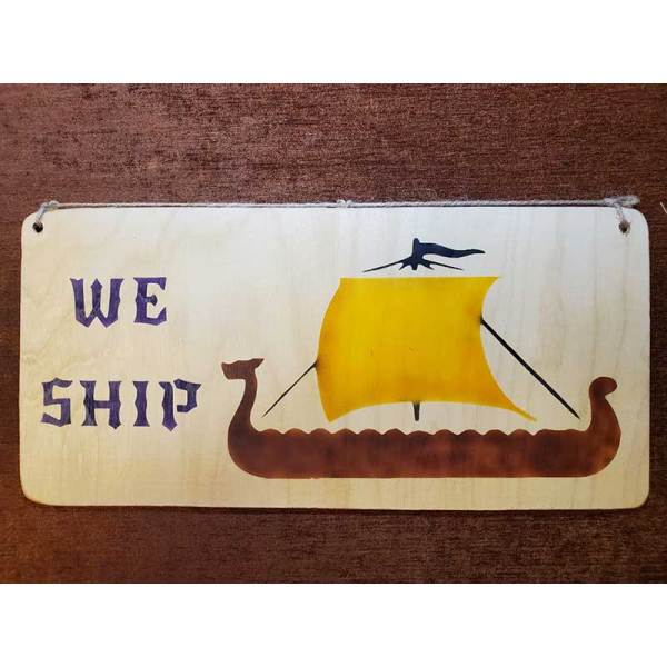 """""""We Ship"""" sign by Eclectics Creations"""