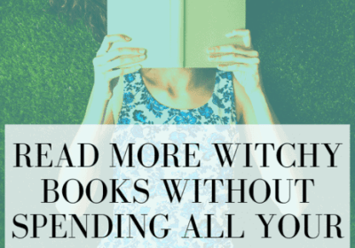 Witchcraft on a Budget: Read New Age Books Without Breaking the Bank