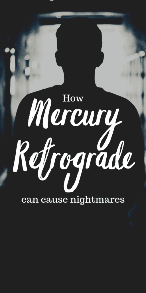 Learn how Mercury retrograde affects your sleep and causes nightmares. This is a good time to start a dream journal. You may dream of the past. Learn what Mercury retrograde effects. Mercury rules over the brain and nerves. Mercury retrograde 2019 explained. How to survive mercury retrograde insomnia. Mercury retrograde astrology facts and tips. #astrology #witchcraft #mercuryretrograde #pagan