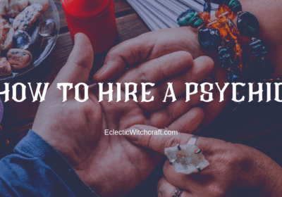 How To Hire A Reputable Psychic Online