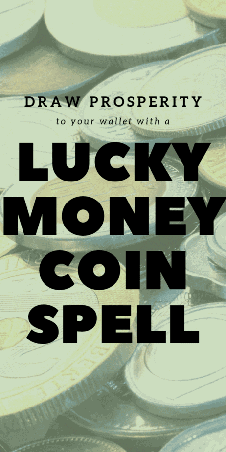 Draw prosperity to your wallet with a lucky money spell. This pagan spell uses a green candle and a coin to raise your vibration and bring money to you. Use the law of attraction and witchcraft in this easy spell for cash. Add this spell to your book of shadows. This is a real spell for witches, Wiccans, and pagans. White magick spells. Spell strategies for a charmed life. Beginner spell. #witchcraft #witch #pagan #wicca #money #lawofattraction #manifesting #manifestation #frugal