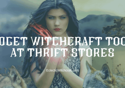 9 Witch Tools Commonly Found At The Thrift Store