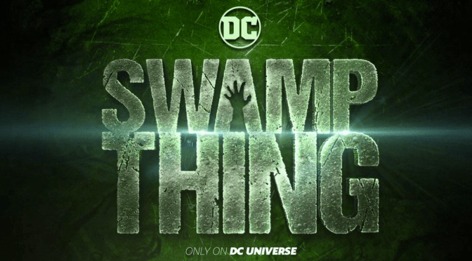 The Stream: Swamp Thing is another Wonderfully Strange Cinematic Offering from DC Universe. Michelle's Review!