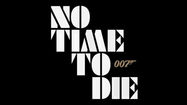 Bond Is Back! Trailer for the Trailer of No Time To Die!