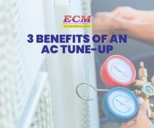 3 Benefits of an AC Tune-Up   East Coast Mechanical (ECM)