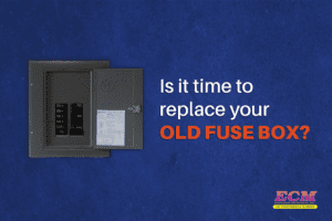 Time to Replace Your Old Fuse Box