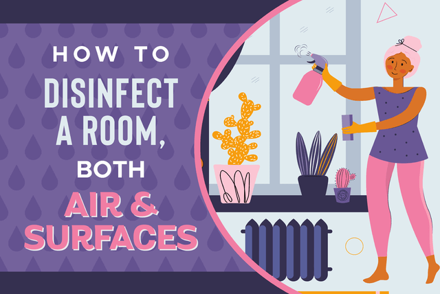 How to disinfect a room