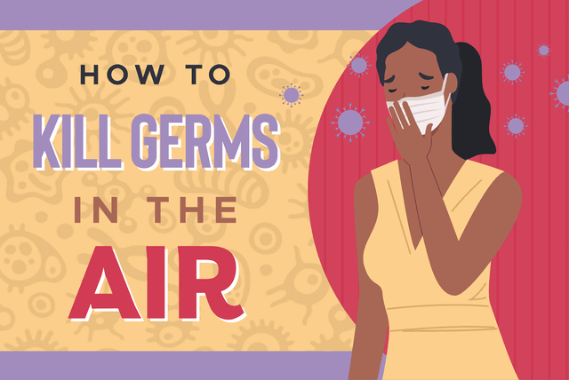 How to kill germs in the air