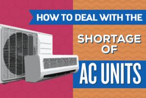 Shortage of AC Units