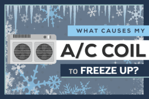 What causes my A/C coil to freeze up?