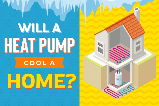Will a heat pump cool a home