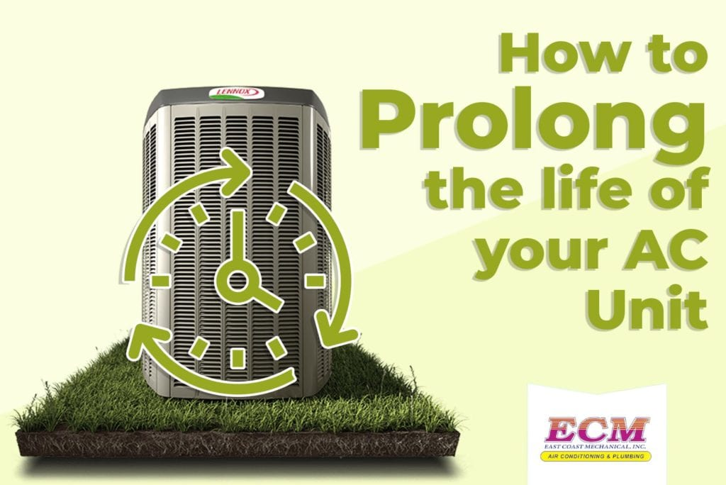 prolong the life of your AC unit