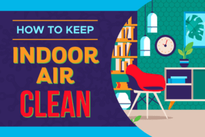 keep indoor air clean
