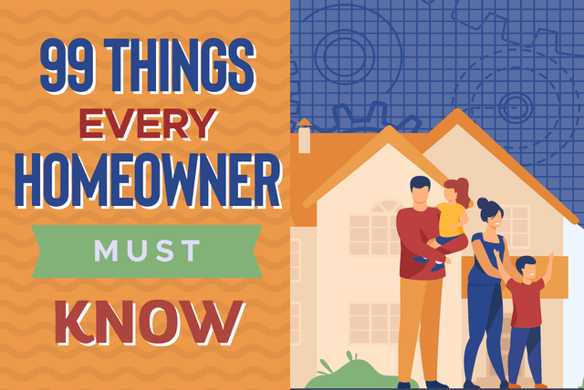 99 Things Every Homeowner Must Know