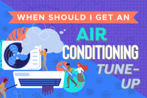 when should I get an air conditioning tune up