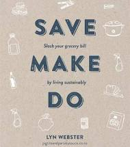 Book Review: Save, Make, Do by Lyn Webster