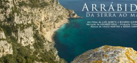 "Documentary ""Arrábida - Da Serra ao Mar"" (Arrábida – From the Hills to the Sea)"