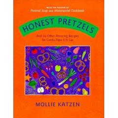 Honest Pretzels Kids Cookbook by Mollie Katzen