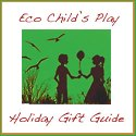 14 Green Toys and Gifts: 2010 Eco-Friendly Holiday Guide