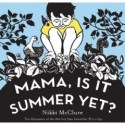 Eco-Libris Green Books Campaign:  Mama, Is It Summer Yet?