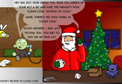 Hank D and the Bee: Santa to Give Clean Coal?
