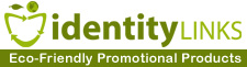 Welcome New Advertiser:  Identity Links Environmentally Friendly Promotional Items
