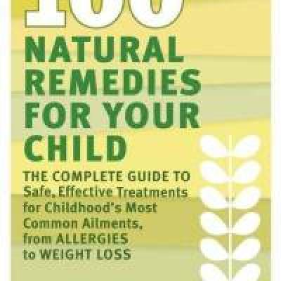 Eco-Friendly Books:  100 Natural Remedies for Your Child