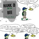Hank D and the Bee: Onion Farming?