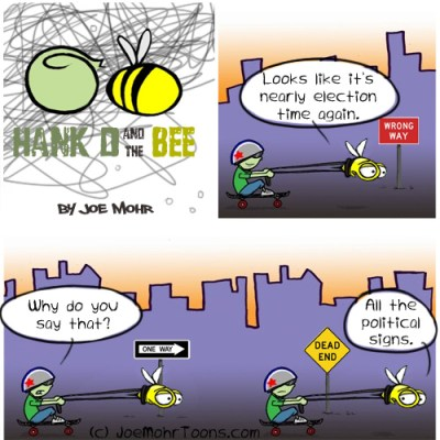 Hank D and the Bee: Political Signs