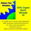 Organic, Natural Workout Wonder:  Arkana Sun Botanica Sports Massage Oil Gives Instant, Long Lasting Relief