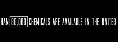 More than 80,000 chemicals are available in the United States