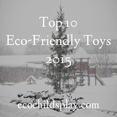 The 10 Best Eco-Friendly Toys of 2015