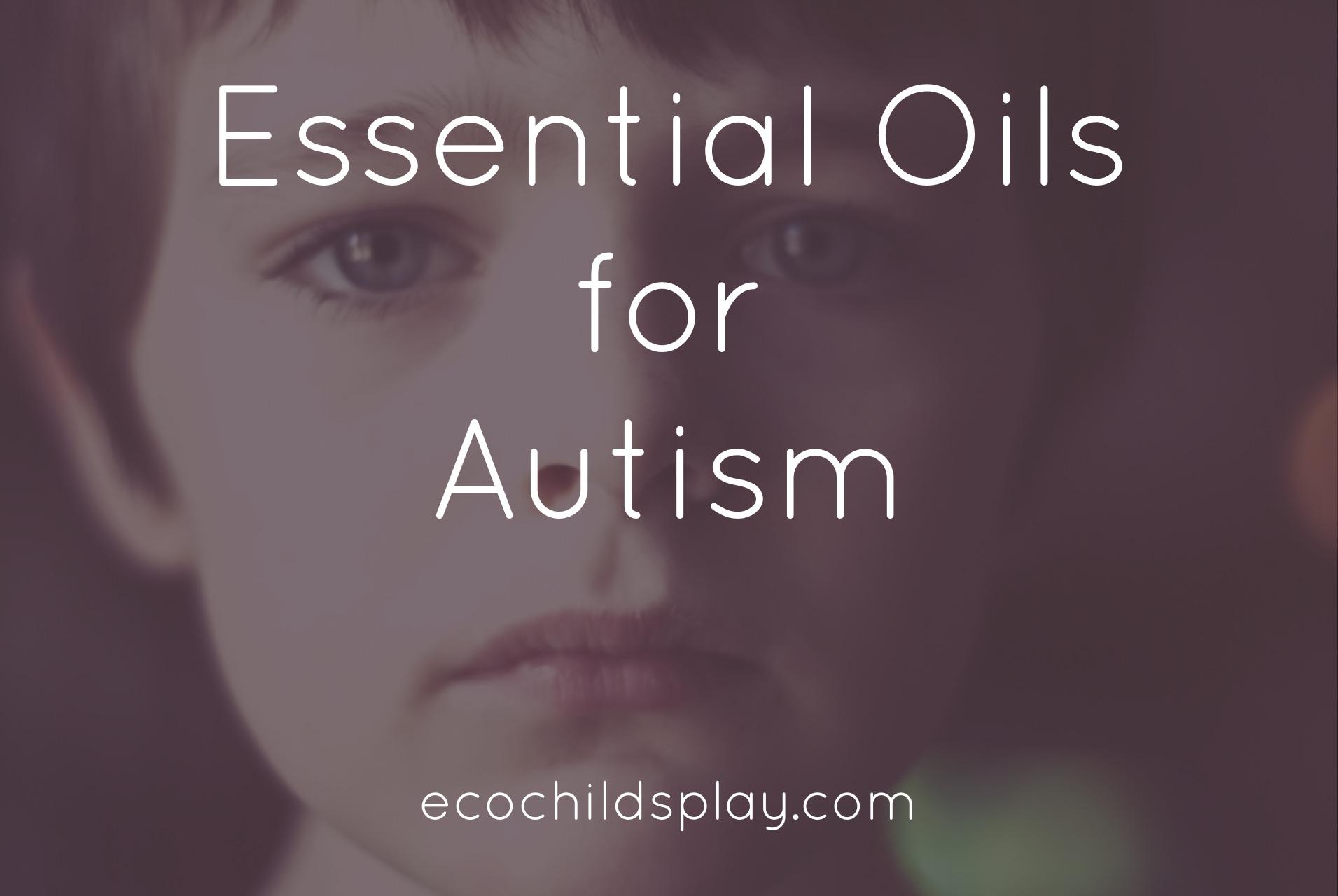 essentials oils for autism