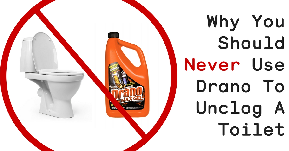 Heres Why You Should Never Use Drano To Unclog A Toilet